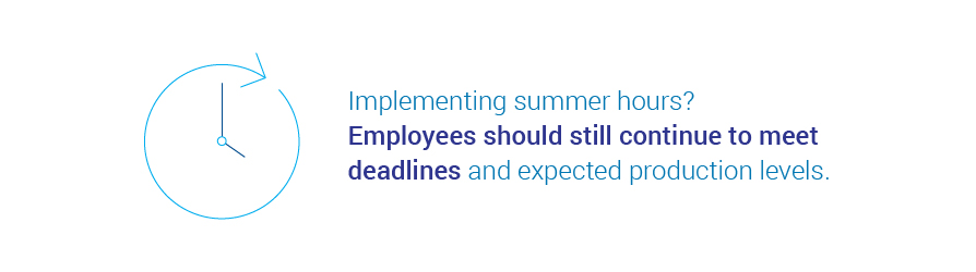 productivity and implementing summer hours