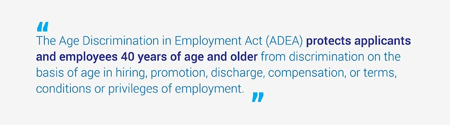 The Age Discrimination In Employment Act (ADEA) Protects Applicants And  Employees 40 Years Of  Examples Of Discrimination In The Workplace
