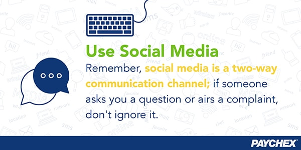 Don't ignore questions or complaints on social media.