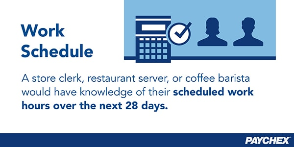 Employees would know their scheduled work hours over the next 28 days.