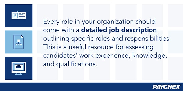 Every role in your organization should come with a detailed job description.