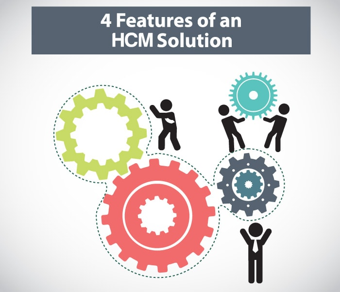 4 Features of a Human Capital Management Solution