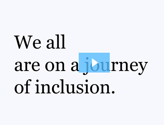 We all are on a journey of inclusion - video