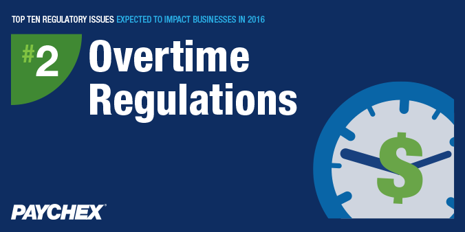 Regulatory issues - Overtime regulations - paychex