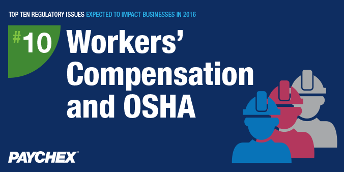 Regulatory issues - Workers's comp and OSHA - Paychex