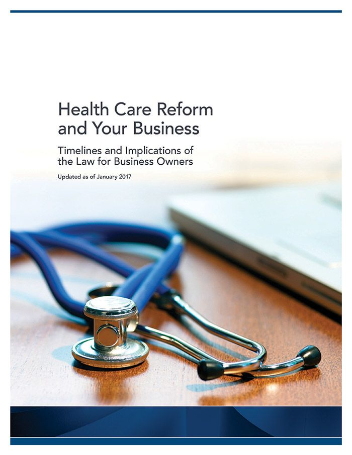 Health Care Reform and Your Business