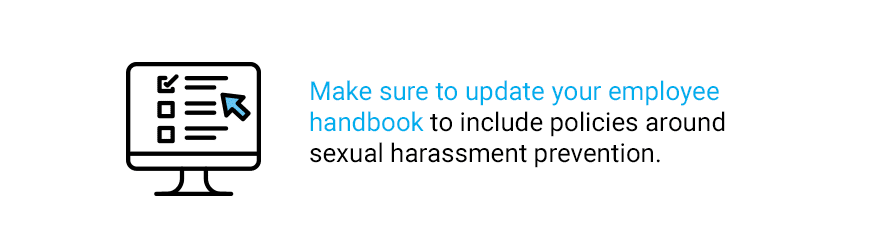 Quote about updating your employee handbook to include sexual harassment provention