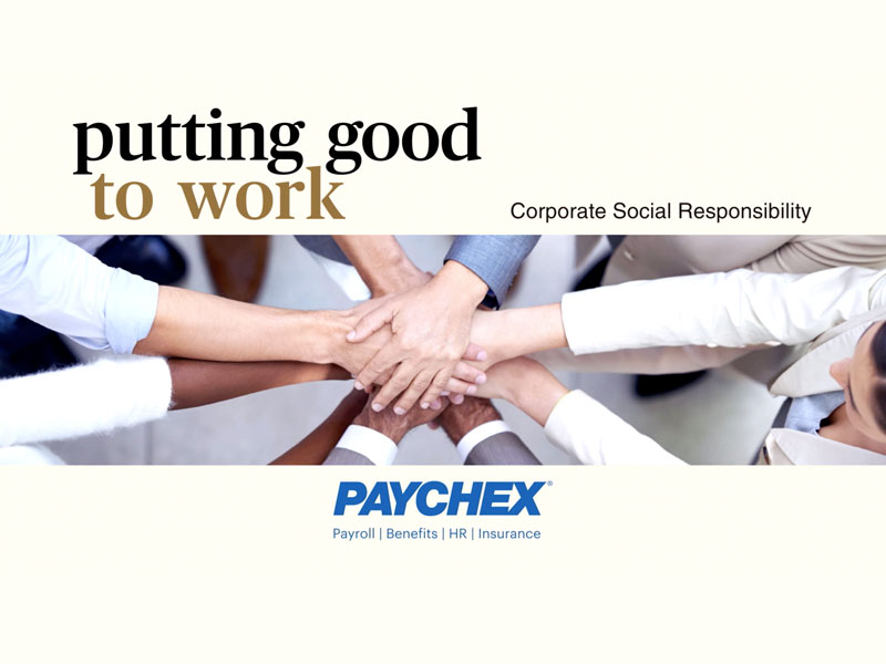 Putting good to work - Paychex Corporate Social Responsibility