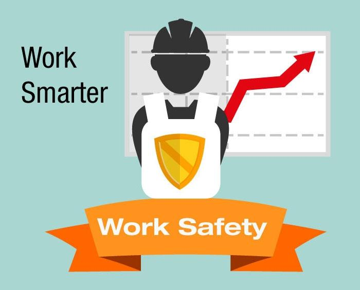 improve workplace safety by working smarter