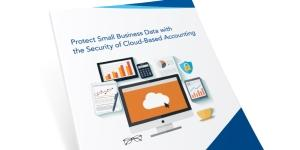 Protect Small Business Data with the Security of Cloud-Based Accounting
