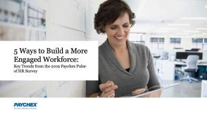 build a more engaged workforce